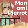 Le livre audio <i>Mon ami Pierrot</i>