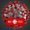 Représentation du coronavirus. Le logo d'ICI RDI apparaît devant la représentation.
