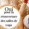 Oui pour la réouverture des salles de yoga