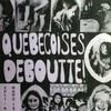 Une page couverture d'une publication intitulé Québécoises deboutte.