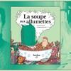 Montage des photos de Patrice Michaud, de Guillaume Perreault et de la couverture du livre « La soupe aux allumettes ».