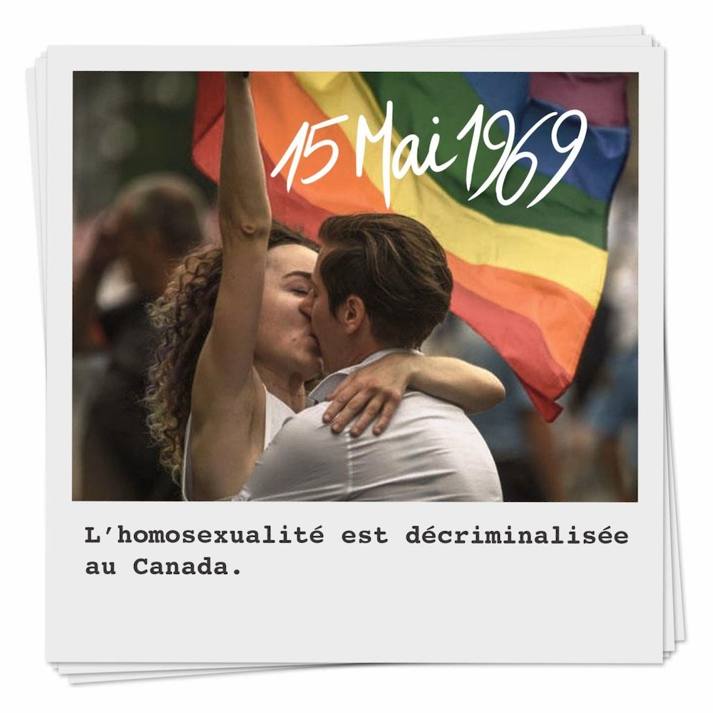 Le 15 mai 1969, l'homosexualité est décriminalisée au Canada.