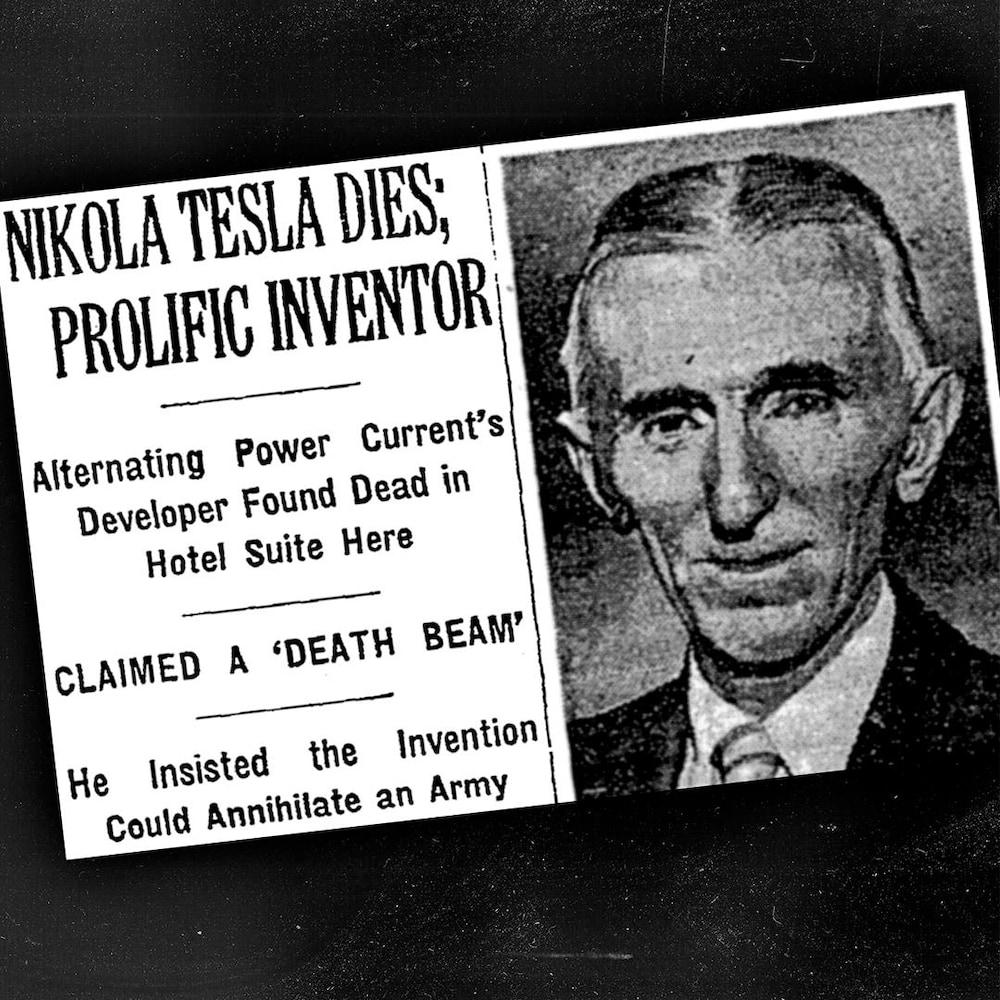 L'annonce du décès de Nikola Tesla dans le journal du New York Times. On peut y lire, en anglais : « Nikola Tesla, l'inventeur prolifique est mort - L'inventeur du pouvoir alternatif de courant a été retrouvé mort dans sa chambre d'hôtel »