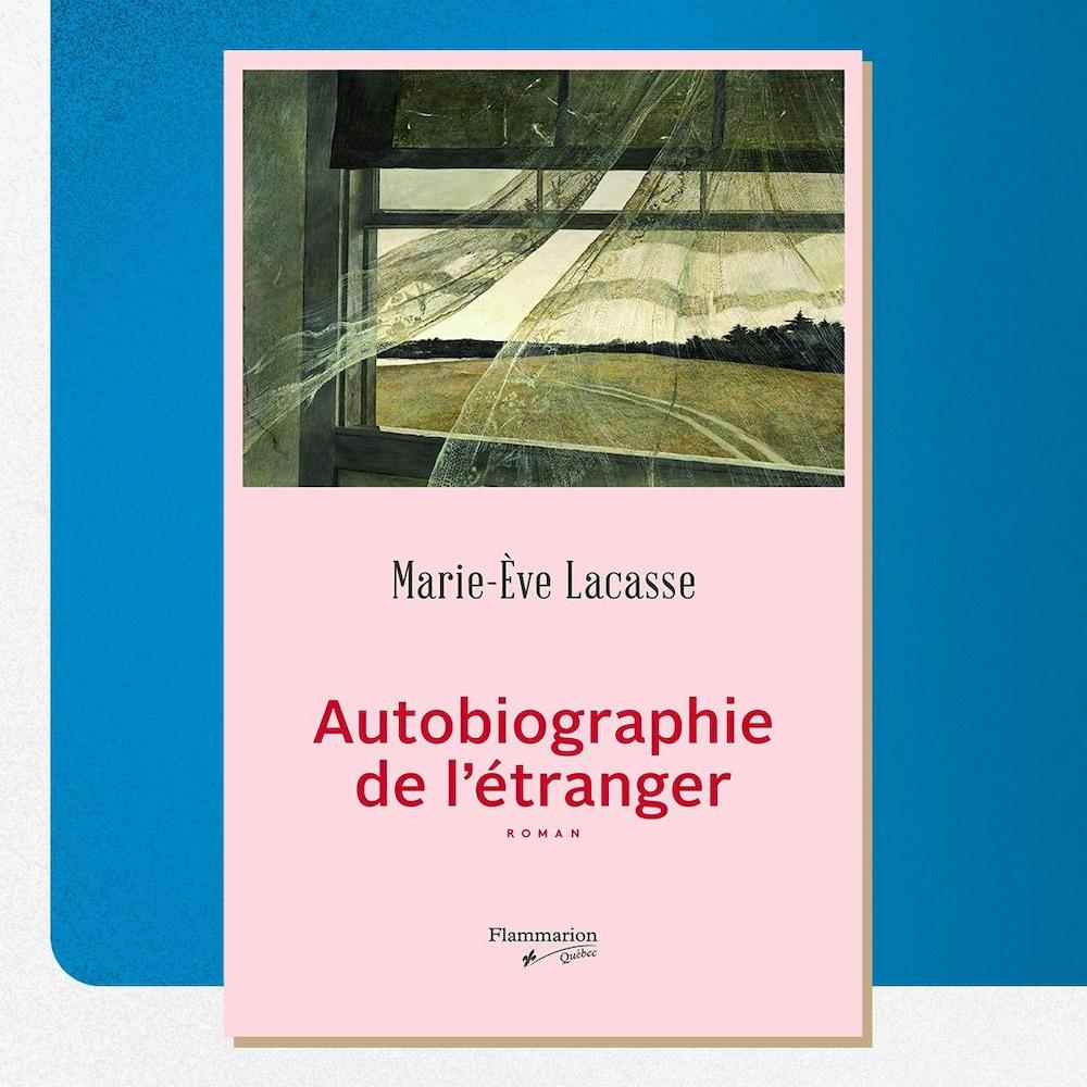La couverture du livre « Autobiographie de l'étranger », de Marie-Ève Lacasse.