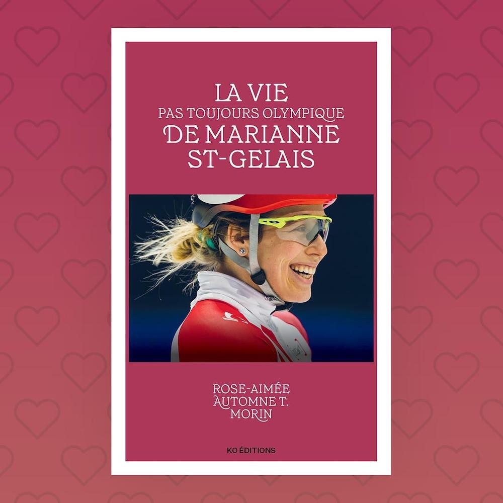 La couverture du livre La vie pas toujours olympique de Marianne St-Gelais de Rose-Aimée Automne T. Morin.