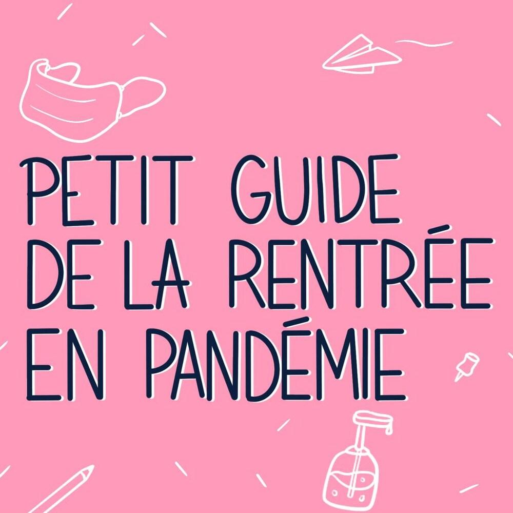 Petit collage visuel sur lequel on retrouve le titre « Petit guide de la rentrée en pandémie».