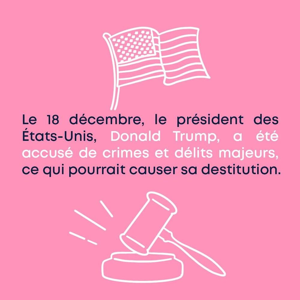 Le 18 décembre, le président des États-Unis, Donald Trump, a été accusé de crimes et délits majeurs, ce qui pourrait causer sa destitution.