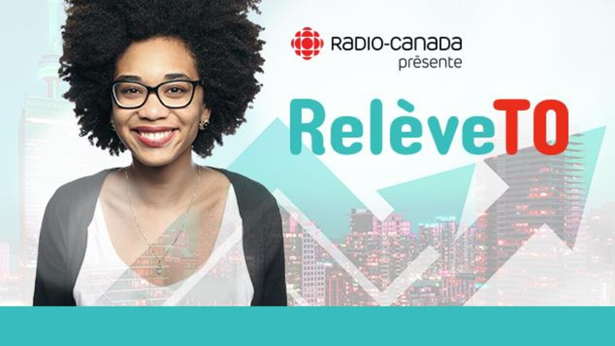 Radio-Canada présente Relève TO