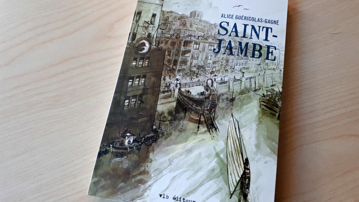 Le premier livre d'Alice Guéricolas-Gagné, Saint-Jambe