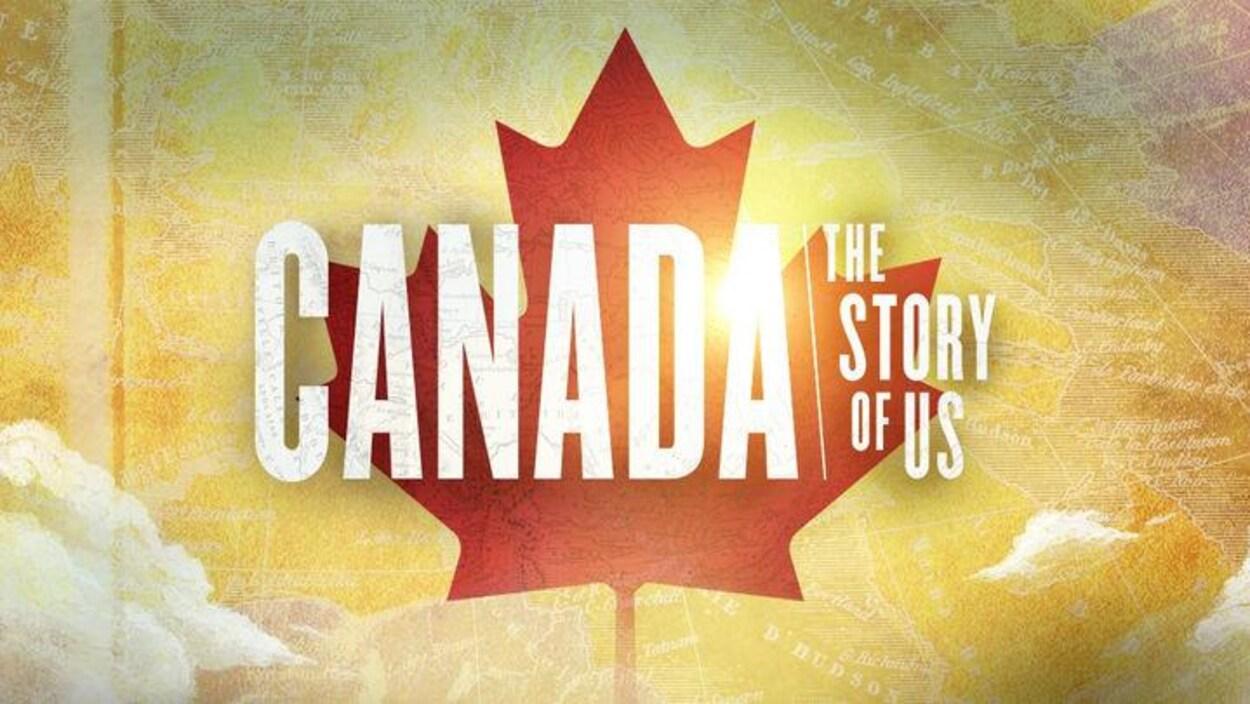 L'affiche de Canada: The Story of Us