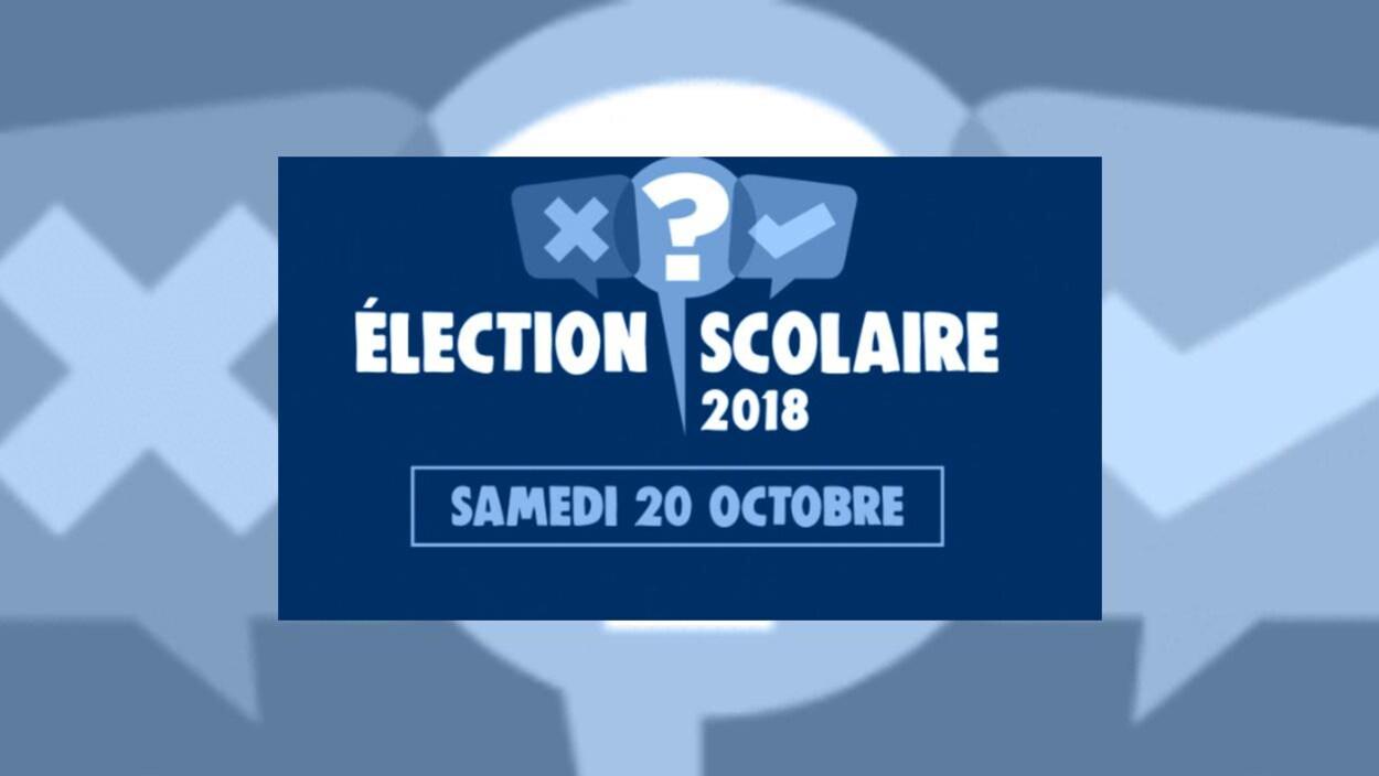 Graphisme avec mention Élection scolaire 2018 samedi 20 octobre.