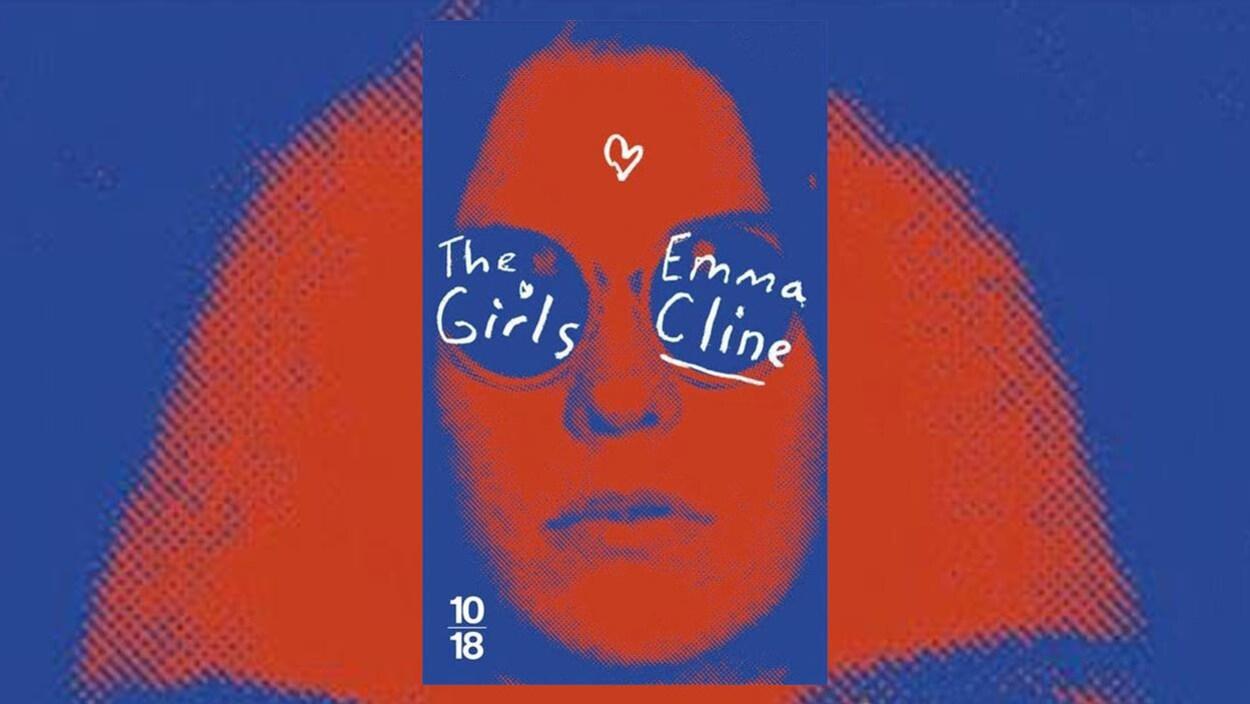 La couverture du livre « The Girls » d'Emma Cline, en format de poche (10|18)