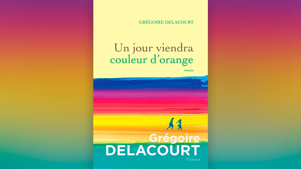 Le neuvième roman de Grégoire Delacourt, Un jour viendra couleur d'orange, est paru en août dernier.