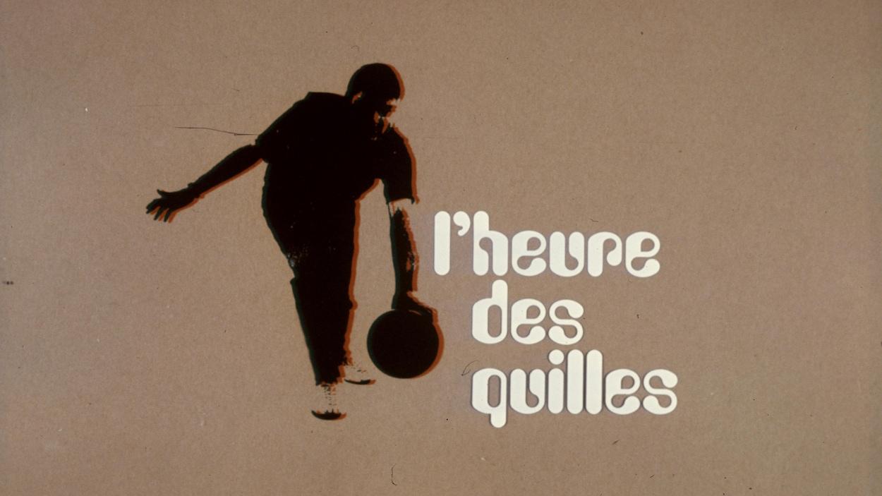 Image d'un quilleur avec le titre «L'Heure des quilles»