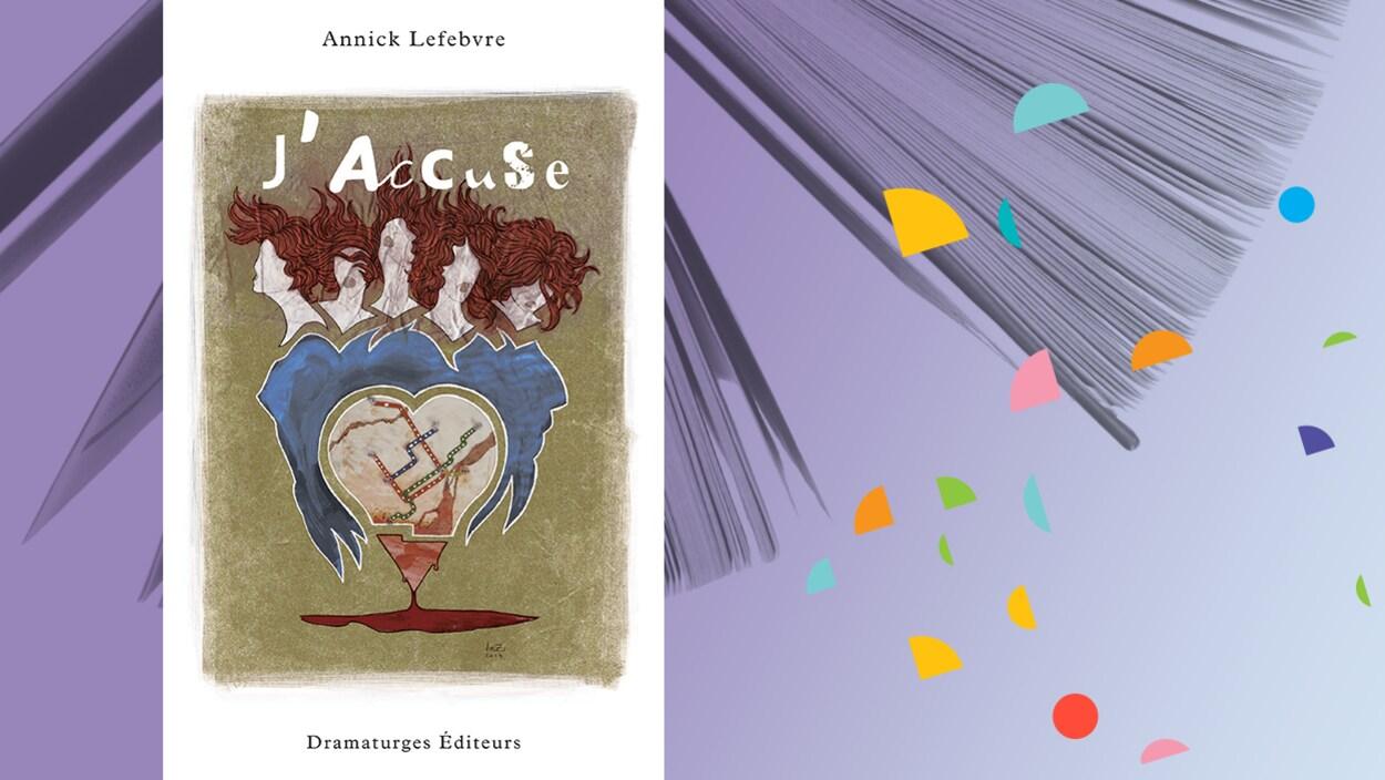 « J'accuse », d'Annick Lefebvre