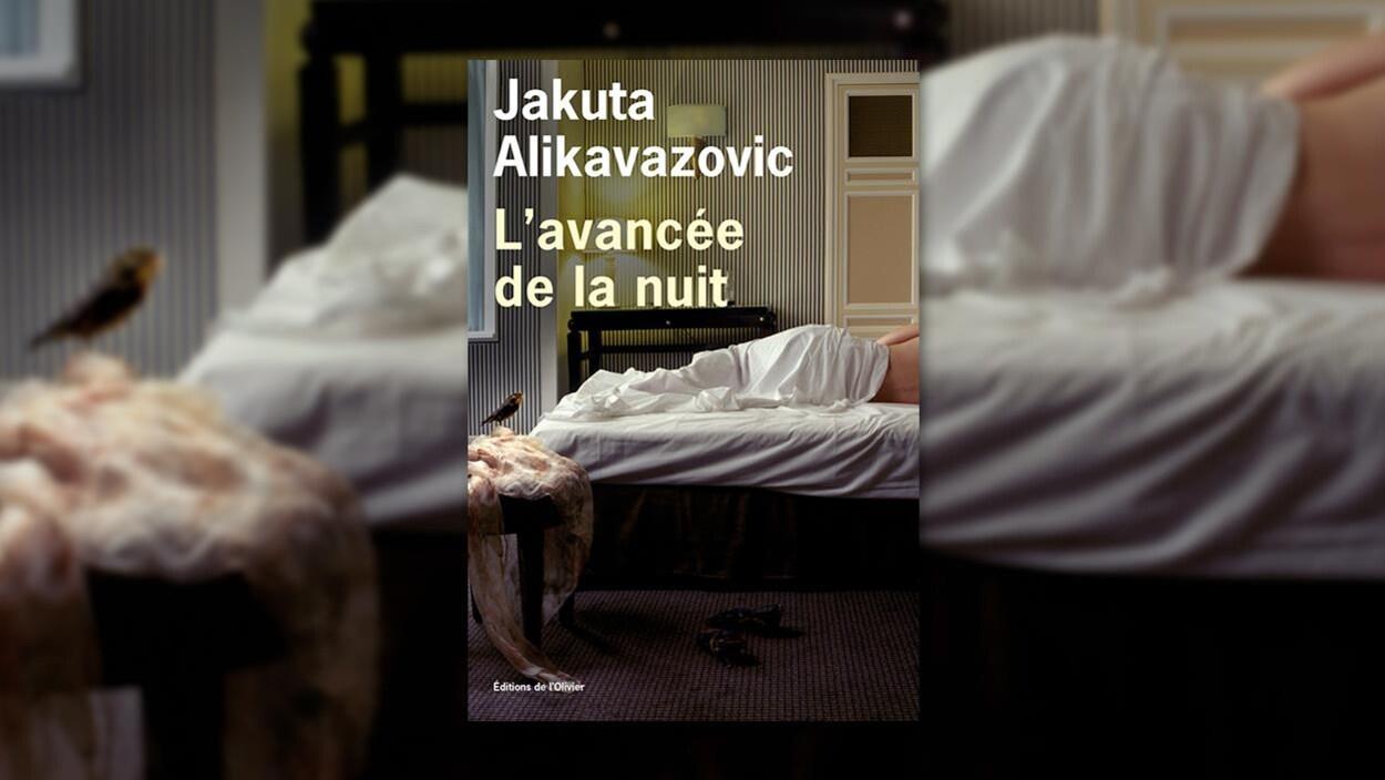 La couverture du livre « L'avancée de la nuit » de Jakuta Alikavazovic