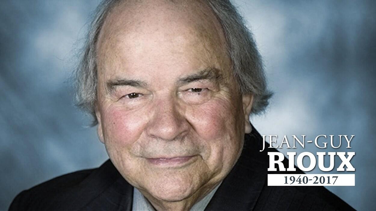 Jean-Guy Rioux est décédé le 18 janvier 2017, à l'âge de 76 ans.