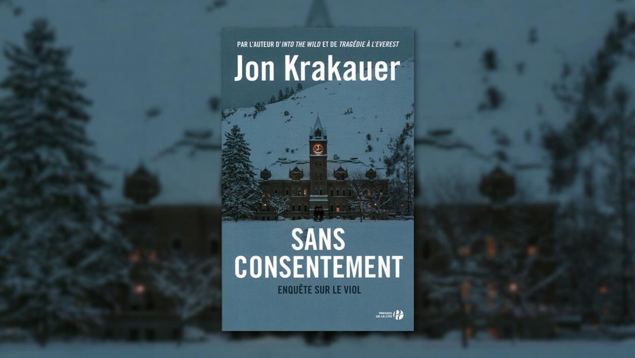 La couverture du livre « Sans consentement » de Jon Krakauer
