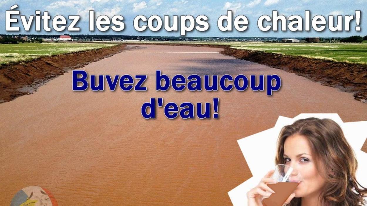 Un mème présente une image d'une rivière à l'eau brune. En grosses lettres, il est indiqué : « Évitez les coups de chaleur! Buvez beaucoup d'eau! ».