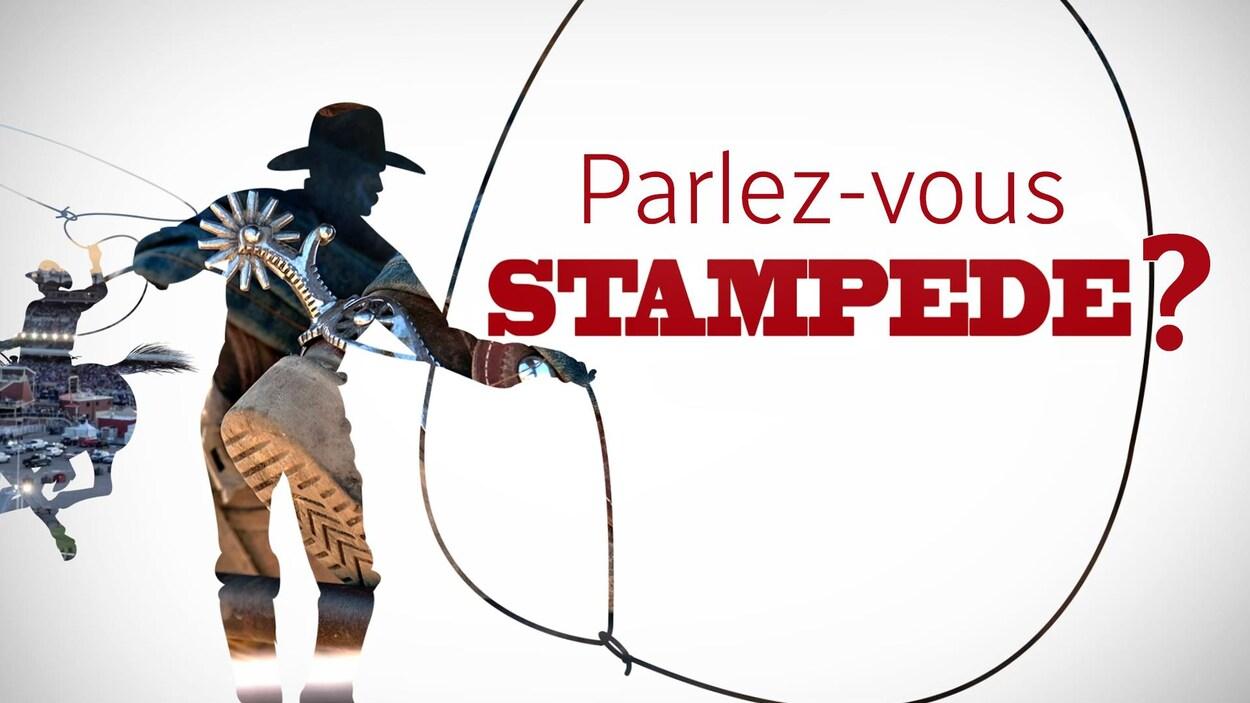 Jeu-questionnaire : Connaissez-vous votre Stampede de Calgary?