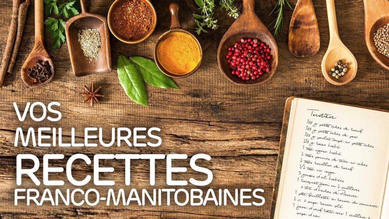 Vos meilleures recettes franco-manitobaines