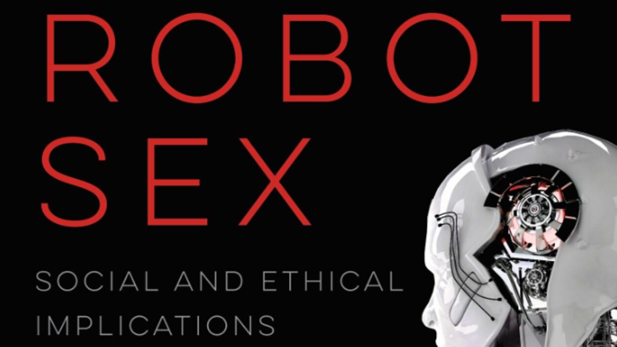Livre Robot Sex : Social and Ethical Implications, co-écrit par Neil McArthur.