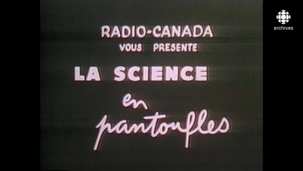 Écran du début de l'émission La Science en pantoufles