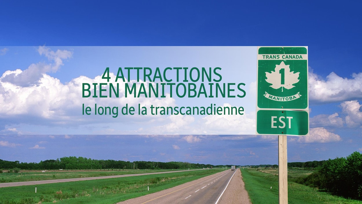 4 attractions bien manitobaines le long de la route transcanadienne