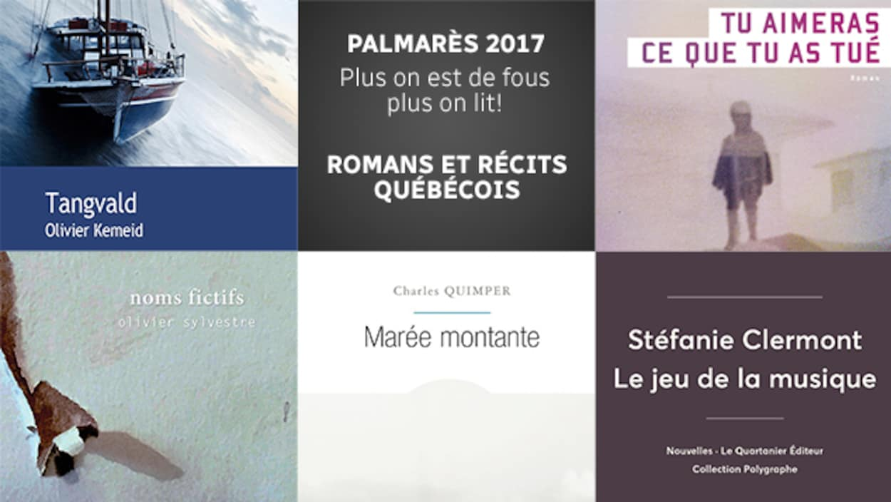 Quelques-uns des meilleurs romans québécois de l'année 2017 selon l'équipe de  Plus on est de fous, plus on lit!