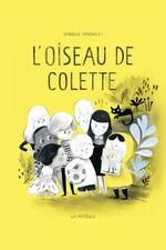 Page couverture du livre L'oiseau de Colette.