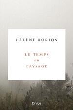 Page couverture du livre Le temps du paysage. Le nom de l'auteur et du livre sont dans un carré blanc, entouré de brume et de plantes.