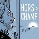 Le balado Hors champ.