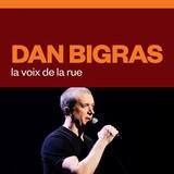 Dan Bigras la voix de la rue audionumérique.