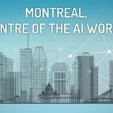 Montreal, Centre of the A.I. World.