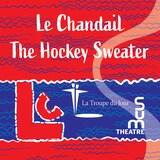 L'affiche de la pièce Le Chandail par La Troupe du jour.