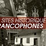 Image-titre de la série audio Sites historiques francophones.