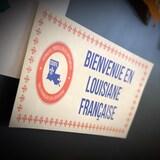 Une pancarte où l'on peut lire ''Bienvenue en Louisiane Française''.