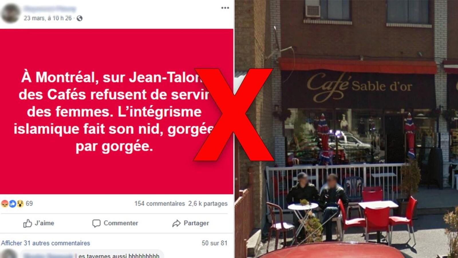 Une publication Facebook sur laquelle est écrit: « À Montréal, sur Jean-Talon, des Cafés refusent de servir des femmes. L'intégrisme islamique fait son nid, gorgée par gorgée. »