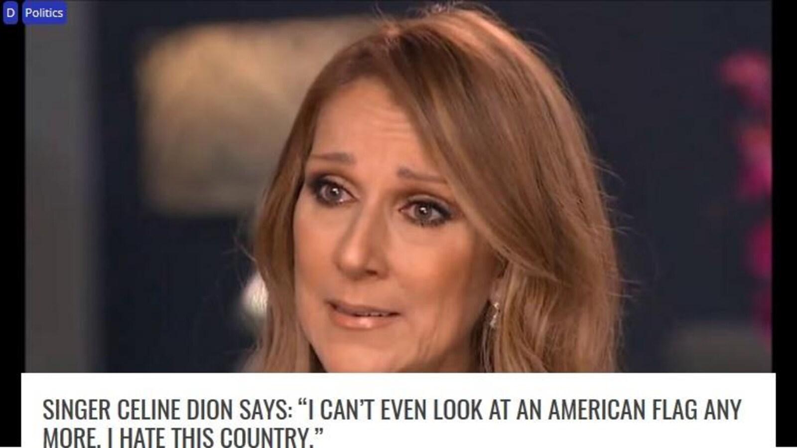 """Capture d'écran d'une fausse nouvelle à propos de Céline Dion. «La chanteuse Céline Dion a dit: """"Je ne peux même plus regarder le drapeau américain. Je déteste ce pays""""», peut-on lire."""