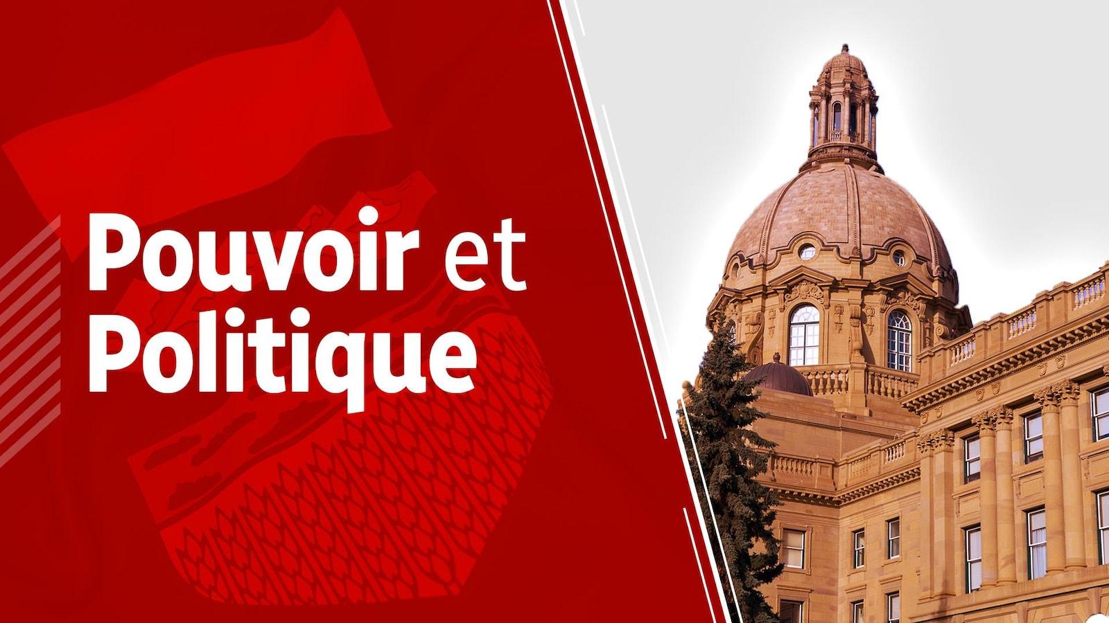 À gauche, Pouvoir et politique inscrit sur un fond rouge. À droite, le bâtiment principal de l'Assemblée législative de l'Alberta.