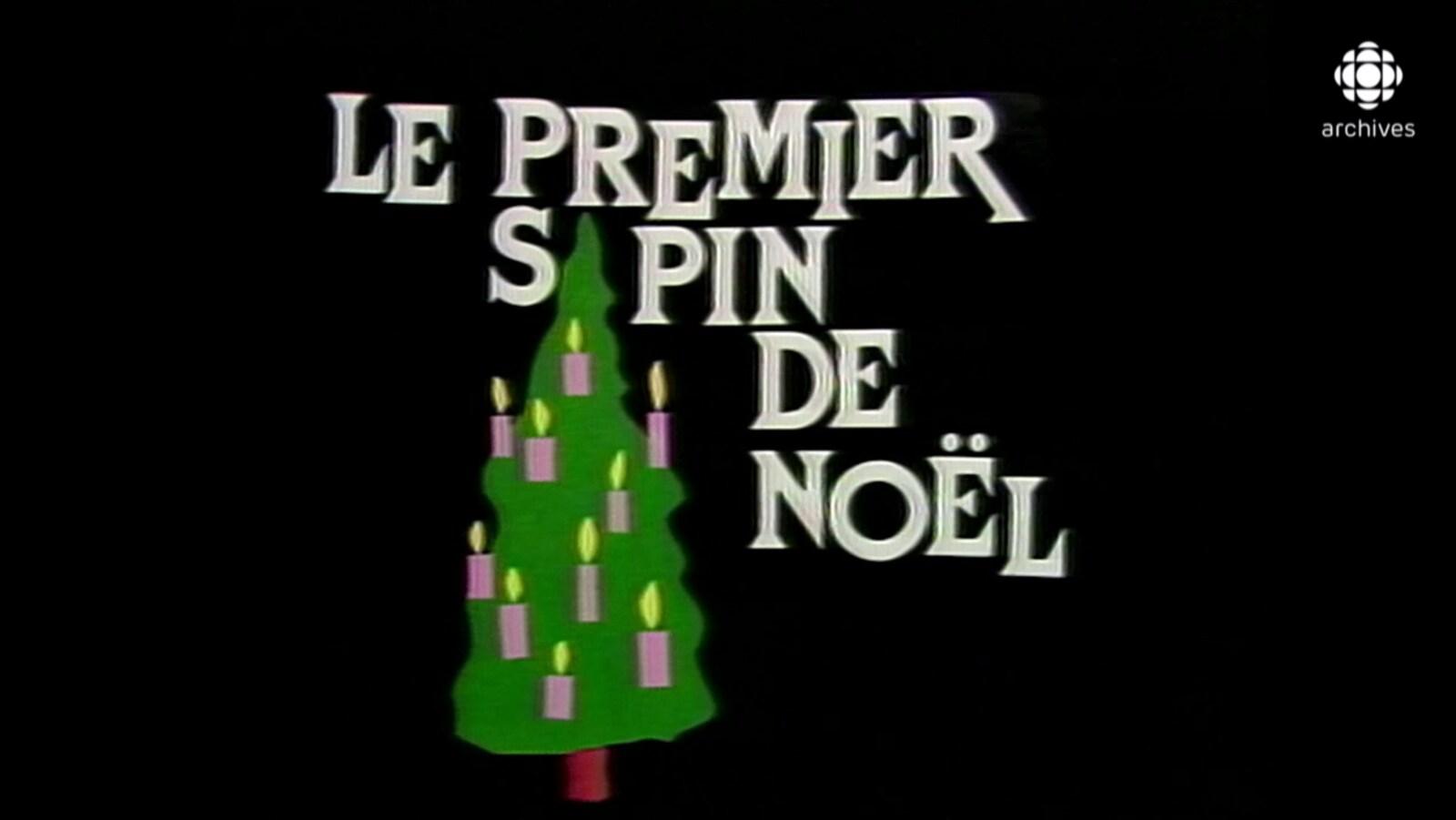 Dessin d'un sapin décoré de chandelles et inscription «Le premier sapin de de Noël».