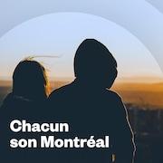 Chacun son Montréal.