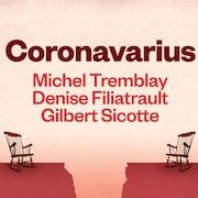 La pièce de théâtre Coronavarius.