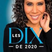 Le balado Les dix de 2020 avec Isabelle Racicot.