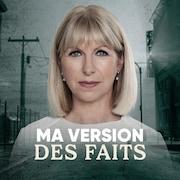 Portrait d'Isabelle Richer avec le libellé « Ma version des faits ».