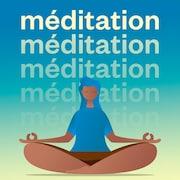 Le balado Méditation.