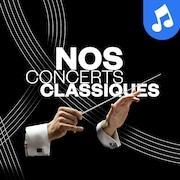 Le balado Nos concerts classiques.