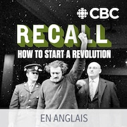 Le balado Recall: How to Start a Revolution.