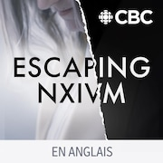 Le balado Uncover: Escaping NXIUM.