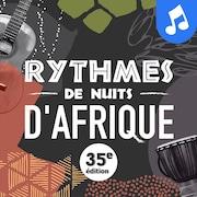 Le balado Rythmes de Nuits d'Afrique.